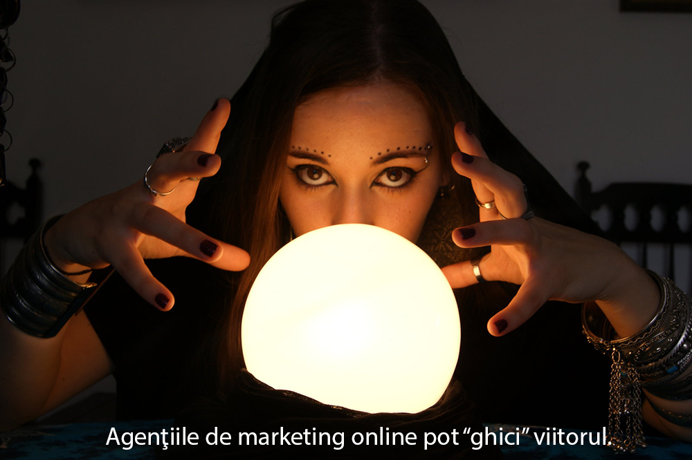 """Agențiile de marketing online pot """"ghici"""" viitorul"""